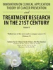 Innovation On Clinical Application Theory Of Cancer Prevention And Treatment Research In The 21St Century