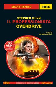 Il Professionista. Overdrive (Segretissimo) Book Cover