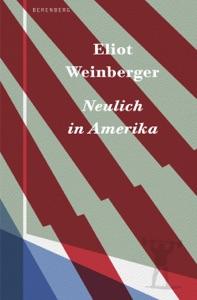 Neulich  in Amerika von Eliot Weinberger & Beatrice Faßbender Buch-Cover