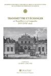 Transmettre Et Changer En Roussillon Et En Languedoc XVIe-XVIIIe Sicle