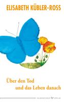 Download and Read Online Über den Tod und das Leben danach