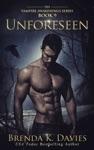 Unforeseen Vampire Awakenings Book 9