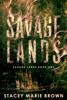 Stacey Marie Brown - Savage Lands (Savage Lands #1) artwork