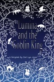 Lumina And The Goblin King