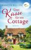Jennifer Wellen - Drei Küsse für ein Cottage Grafik