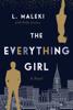 L. Maleki & Holly L. Lórincz - The Everything Girl artwork