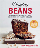 Download and Read Online Baking with Beans