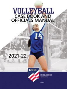 2021-22 NFHS Volleyball Rules Book and Officials Manual