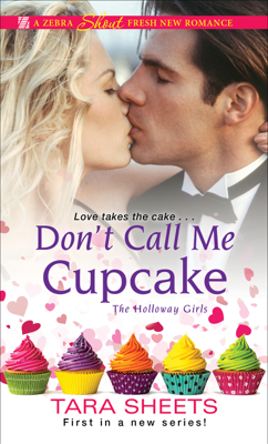 Don't Call Me Cupcake - Tara Sheets book