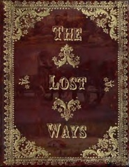 The Lost Ways
