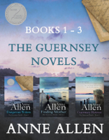 Anne Allen - The Guernsey Novels - Books 1-3 artwork