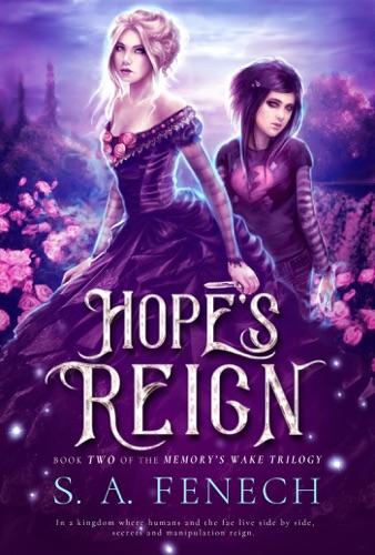 Hope's Reign - S.A. Fenech - S.A. Fenech