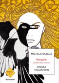 Download and Read Online Morgana - L'uomo ricco sono io