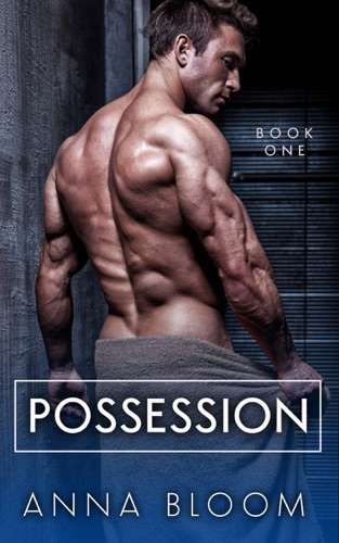 Possession - Anna Bloom - Anna Bloom
