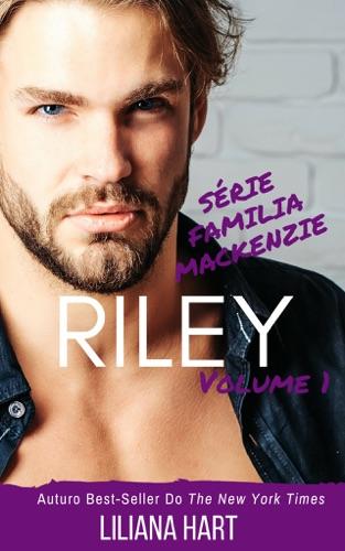 Liliana Hart - Riley: Volume 1