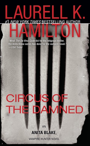 Laurell K. Hamilton - Circus of the Damned