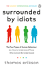 Thomas Erikson - Surrounded by Idiots artwork