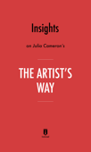 Insights on Julia Cameron's The Artist's Way by Instaread