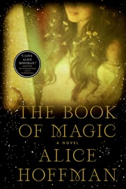 The Book of Magic - Alice Hoffman by  Alice Hoffman PDF Download
