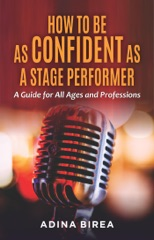 How to be as Confident as a Stage Performer