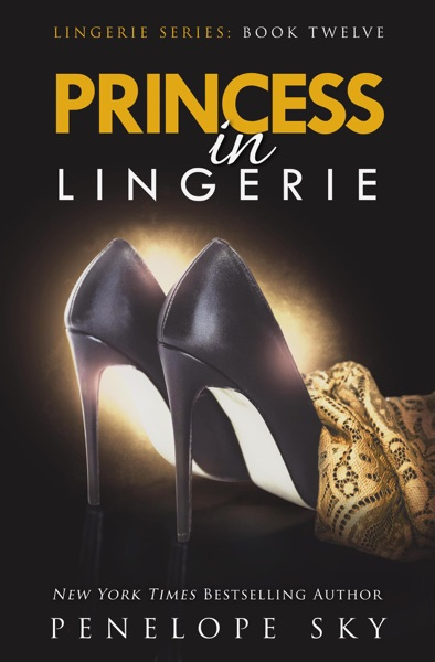 Princess in Lingerie - Penelope Sky book cover