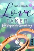 Download and Read Online Love Taker – Die Regeln der Anziehung
