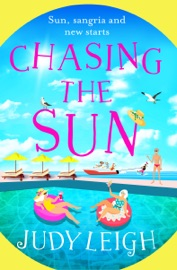 Chasing the Sun - Judy Leigh by  Judy Leigh PDF Download