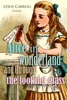 Alice in Wonderland and Through the Looking Glass