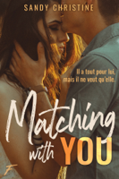 Download and Read Online Matching with you