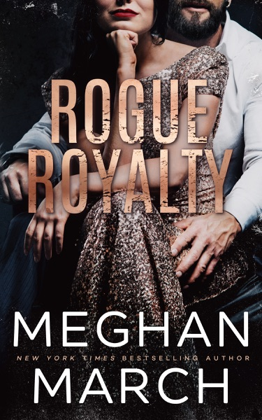 Rogue Royalty - Meghan March book cover