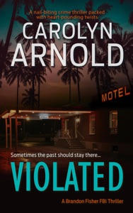 Violated: A nail-biting crime thriller packed with heart-pounding twists