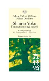 Shinrin Yoku - l'immersione nei boschi