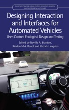 Designing Interaction And Interfaces For Automated Vehicles