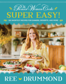 The Pioneer Woman Cooks—Super Easy! Book Cover