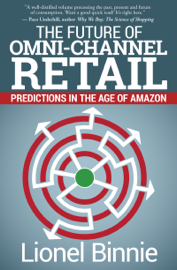 The Future of Omni-Channel Retail