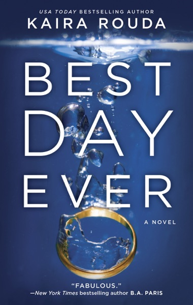 Best Day Ever - Kaira Rouda book cover