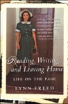 Reading Writing And Leaving Home