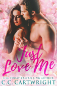 Just Love Me 1
