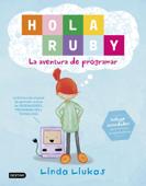 Download and Read Online Hola Ruby. La aventura de programar