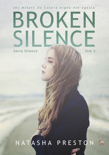 Natasha Preston - Broken Silence Tom 2