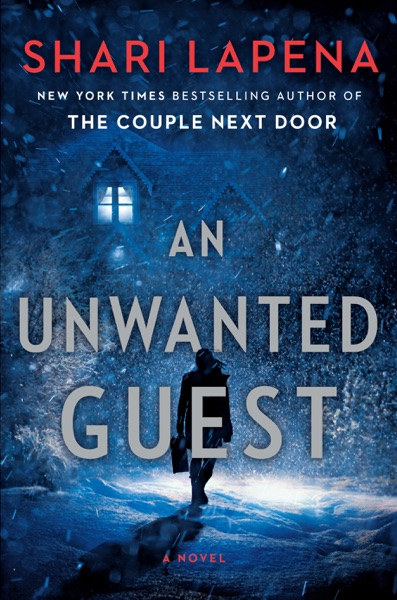 An Unwanted Guest - Shari Lapena book cover
