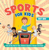 Sports for Kids  Trivia and Quiz Book for Kids  Children's Questions & Answer Game Books