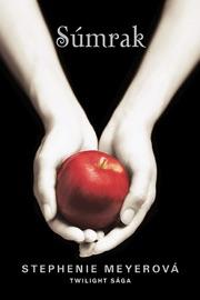Súmrak - Stephenie Meyer by  Stephenie Meyer PDF Download