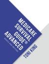 Medicare Survival Guide Advanced