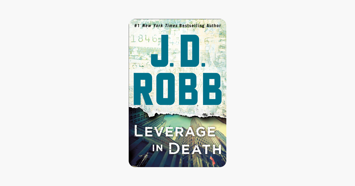Leverage in Death - J. D. Robb