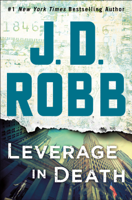 J. D. Robb - Leverage in Death artwork