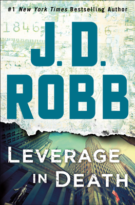 J. D. Robb - Leverage in Death book