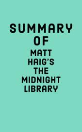 Summary of Matt Haig's The Midnight Library