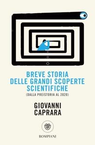 Breve storia delle grandi scoperte scientifiche Book Cover