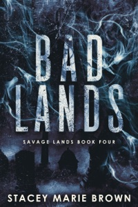 Bad Lands (Savage Lands #4)